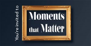 Image of Moments that Matter