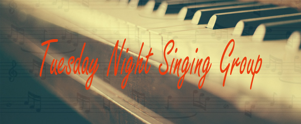 Image of the poster for the Tuesday night singing group